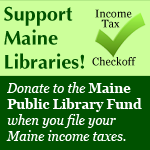 Support Maine Libraries Income Tax Checkoff