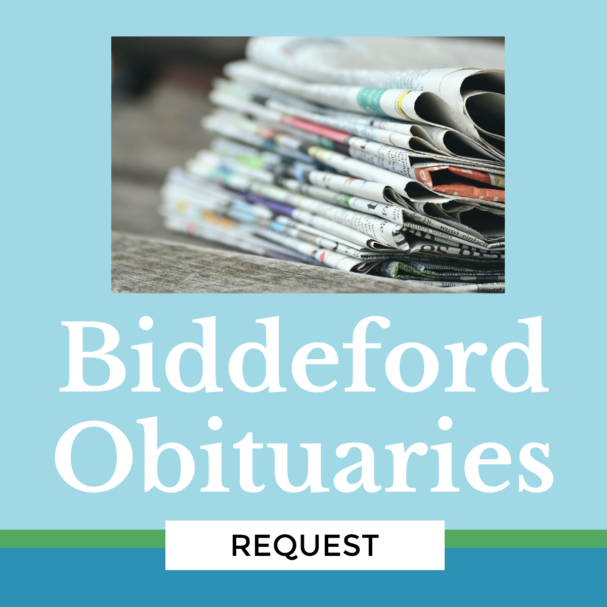 Biddeford obituary request
